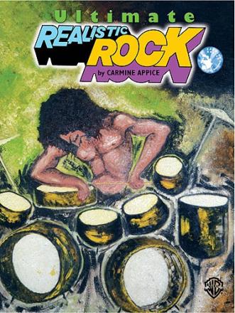 Carmine Appice: Ultimate Realistic Rock Drum Method