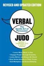 Verbal judo - the gentle art of persuasion