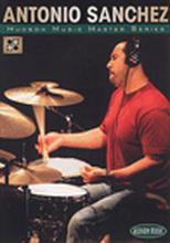 Antonio Sanchez - The Master Series