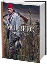 Morberg Per Morberg jagar og lagar