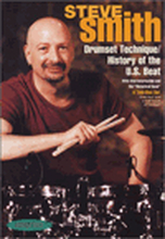 Steve Smith: Drum Set Technique/History Of The U.S Beat