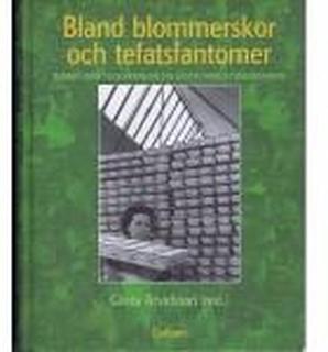 Bland blommerskor och tefatsfantomer - Minnen från tillverkningen vid Gustavsbergs porslinsfabrik