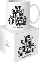 Quotable Mug We Ought To Be