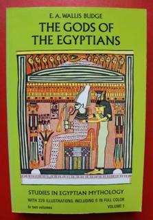 The Gods of the Egyptians, Volume 1 Or, Studies in Egyptian Mythology