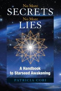 No More Secrets, No More Lies 9781556437380