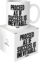Quotable Mug Proceed As If