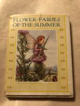 FLOWER FAIRIES OF THE SUMMER. (Tiny Tots Series). By BARKER, Cicely Mary.: