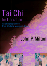 T'ai Chi For Liberation 9781591797098