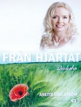 Från Hjärtat : Deeksha (dvd)