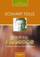 Practicing Presence 9781894884457