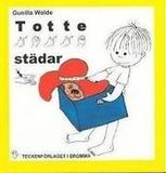 Totte städar : barnbok med tecken för hörande barn