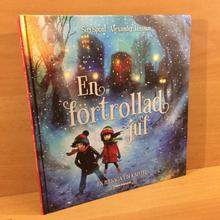 En förtrollad jul : en julsaga i 24 kapitel