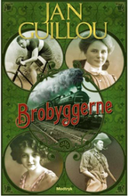 Brobyggerne - Det store århundrede 1 - Paperback