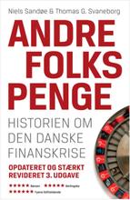 Andre folks penge - historien om den danske finanskrise - Hardback