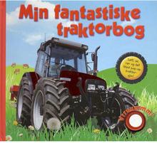 Min fantastiske traktorbog - med lyd - Papbog