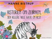 Historien om zebraen, der hellere ville være en hest - Indbundet