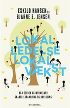 Lokal ledelse - lokal vækst - Hæftet