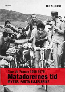 Tour de France 1960-1979 - Matadorernes tid - Hæftet