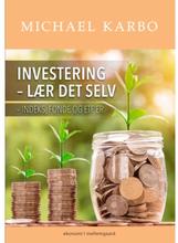 Investering - lær det selv - Indeks, fonde og ETF'er - Hæftet