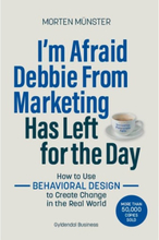 I'm Afraid Debbie From Marketing Has Left for the Day - Hæftet