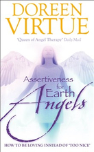 Assertiveness for earth angels - how to be loving instead of too nice