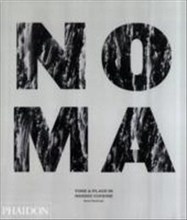 Noma - time and place in nordic cuisine