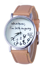 Mance Whatever I am Late Anyway Letter Pattern Leather Men Women Watches Fresh New Style Woman Wristwatch Lady Watch Hot Sale @F