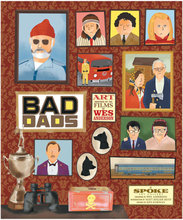 The Wes Anderson Collection: Bad Dads (Hardback)