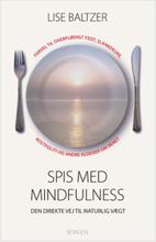 Spis med mindfulness – Lise Baltzer