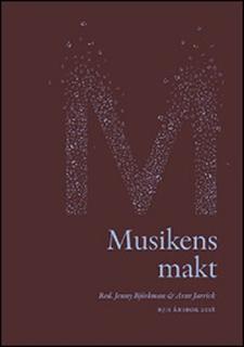 Musikens makt. RJ:s årsbok 2018