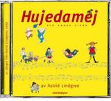 Hujedamej - och andra visor av Astrid Lindgren CD