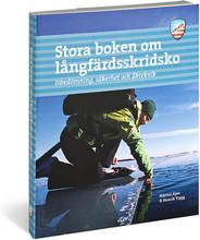 Calazo Stora boken om långfärdsskridskor, 3a uppl 2019 Böcker & DVDer