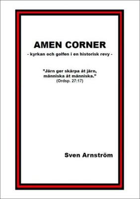Arnström Sven;Amen Corner - Kyrkan Och Golfen I En