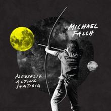 Michael Falch - Pludselig Alting Samtidig - CD