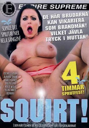 SQUIRT -Porrfilm 4 timmar