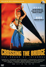 Crossing the bridge / The sound of Istanbul