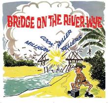 Milligan Spike: Bridge On The River Wye