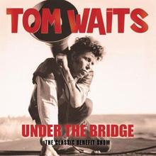 Waits Tom: Under the bridge - Live 1998-99