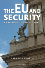 The Eu And Security - A Handbook For Practitioners