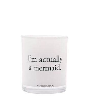 Damselfly Candles I'm Actually A Mermaid White
