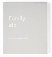 Family etc. : a coffee table photo album