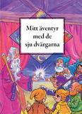 Mitt äventyr med de 7 dvärgarna (Svensk)