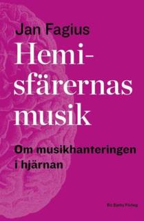Hemisfärernas Musik - Om Musikhantering I Hjärnan