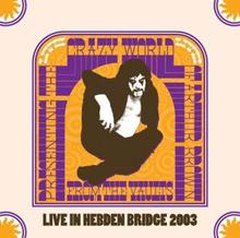 Arthur Brown: Hebden Bridge Trades Club 9th June