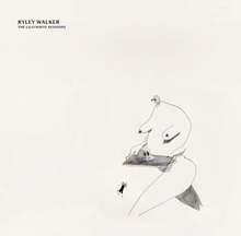 Walker Ryley: The Lillywhite Sessions