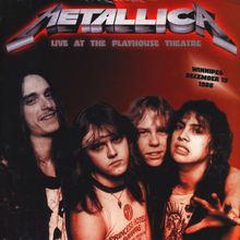 Metallica - Live At The Playhouse Theatre Winnipeg December 13 1986 - Vinyl