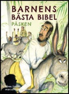 Barnens bästa bibel : Påsken : påsken : påsken : påsken : påsken : påsken : påsken