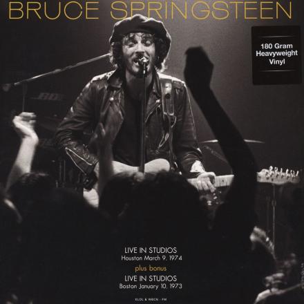 Bruce Springsteen - FM Studios Live in Houston Sept 3rd 1974 & in Boston Oct 1st 1973 - Vinyl