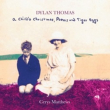 Cerys Matthews - Dylan Thomas - A Childs Christmas Poems and Tiger Eggs (Audio CD)