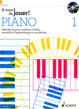 Schott À vous de jouer! Piano Vol.1